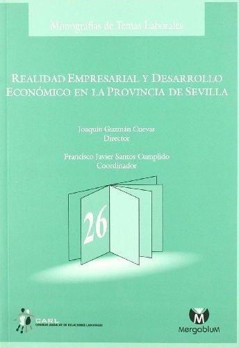 Realidad empresarial y desarrollo económico en la provincia de Sevilla
