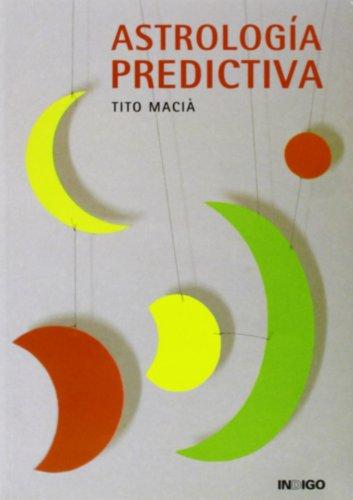 9788496381001: Astrologia Predictiva (Spanish Edition)