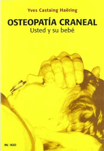 9788496381025: Osteopatia craneal - usted y su bebe