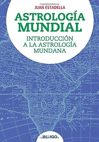 Astrología Mundial (Spanish Edition): Juan Estadella