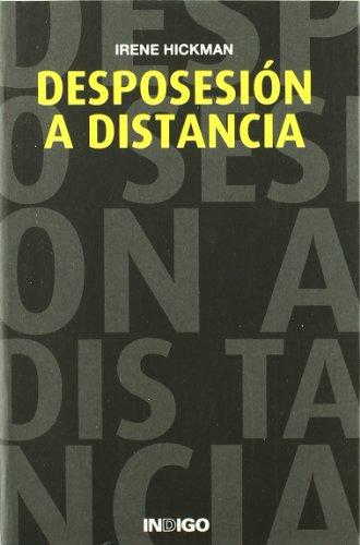 9788496381445: Desposesion a distancia