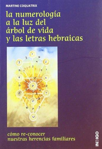 9788496381636: Numerologia a la Luz del arbol de la vida y las letras hebraicas, la