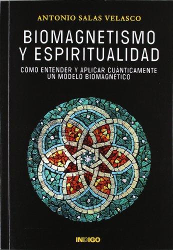 9788496381865: Biomagnetismo y espiritualidad