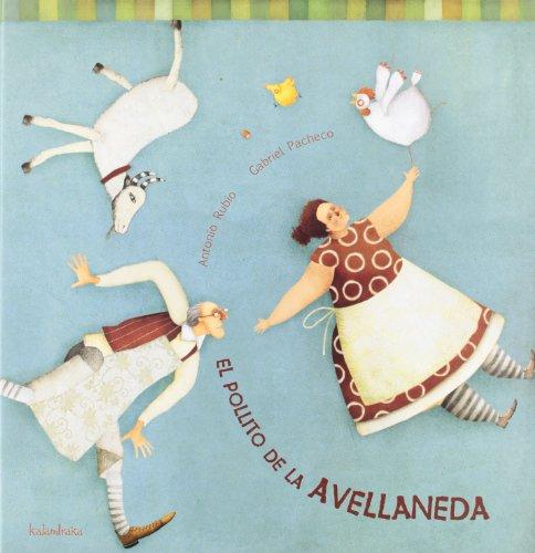 9788496388123: El Pollito De Avellaneda / Avellaneda's Little Chick (Spanish Edition)