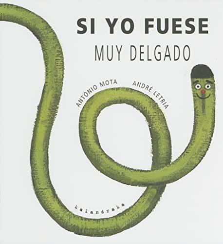 9788496388161: Si Yo Fuese Muy Delgado (Spanish Edition)