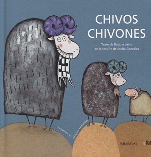 9788496388222: Chivos chivones (BATA) (Makakiños)