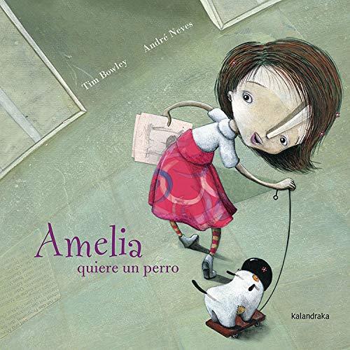 9788496388291: Amelia quiere un perro / Amelia wants a dog (Spanish Edition)