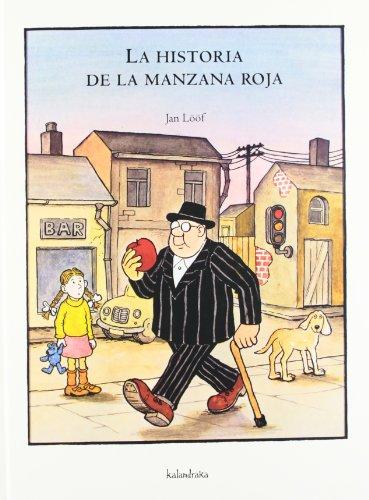 HISTORIA DE LA MANZANA ROJA (8496388344) by Loof, Jan