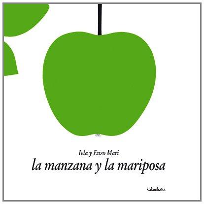 9788496388406: La Manzana Y La Mariposa / The Apple and the Butterfly (Spanish Edition)