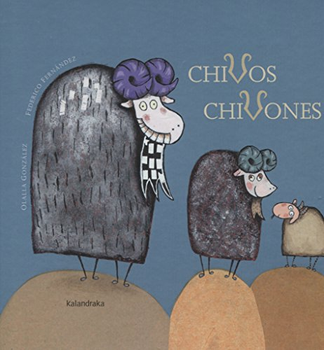 9788496388550: Chivos chivones (libros para soñar)