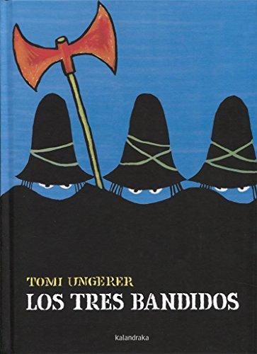 9788496388567: Los tres bandidos (libros para soñar)