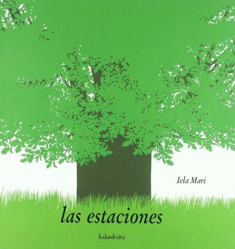 Las Estaciones / The Seasons (Spanish Edition): Mari, Iela