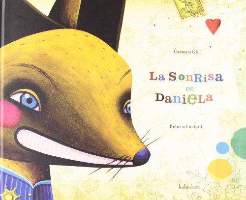 La sonrisa de Daniela - Gil, Carmen/Luciani, Rebeca