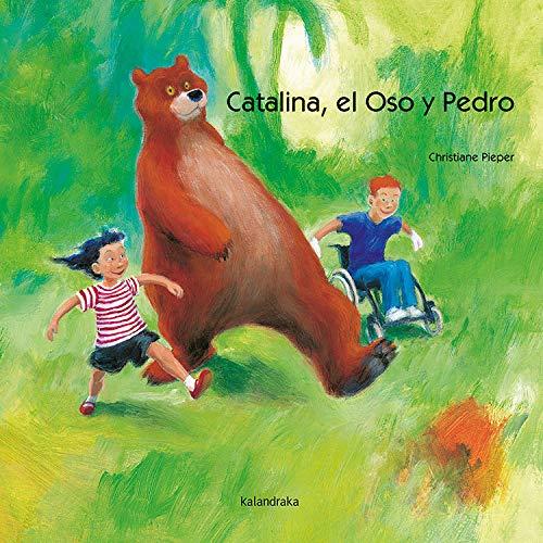 9788496388635: Catalina, el oso y Pedro (libros para soñar)