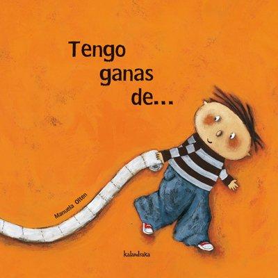 9788496388666: Tengo Ganas De...