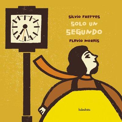 Solo un segundo - Silvio Freytes / Flavio Morais