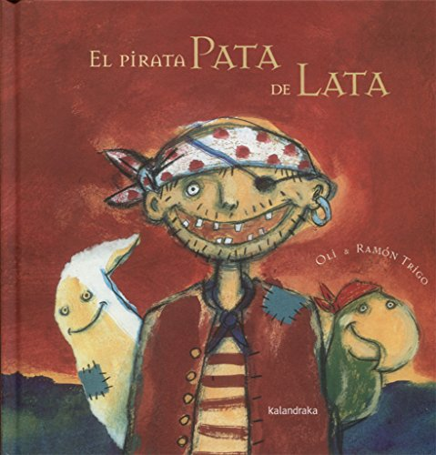 9788496388734: El pirata pata de lata / The tin leg pirate (Spanish Edition)