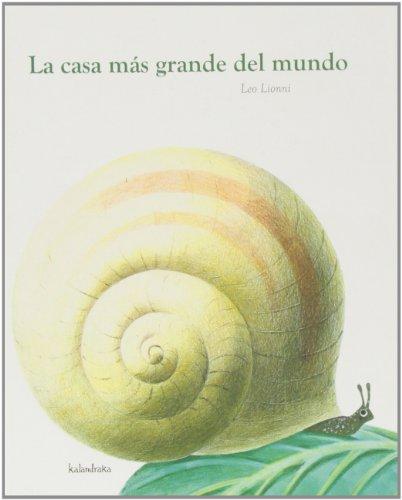 9788496388925: La casa mas grande del mundo / The Biggest House in the World (Spanish Edition)