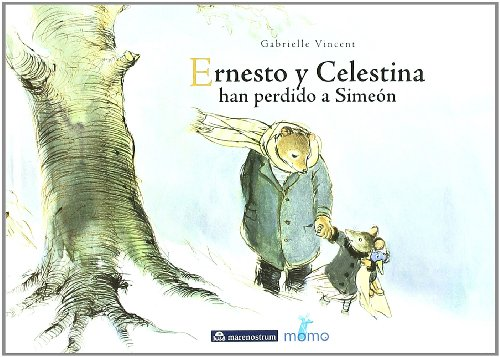 9788496391031: Ernesto Y Celestina Han Perdido A Simeon