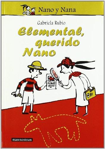 ELEMENTAL, QUERIDO NANO: Rubio Márquez, Gabriela