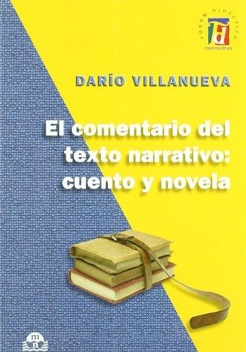 9788496391574: El comentario del texto narrativo : cuento y novela
