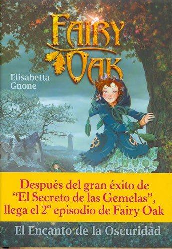 9788496391680: Encanto de la oscuridad, el - fairy oak