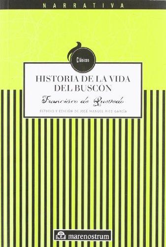 9788496391895: Historia de la vida del buscon