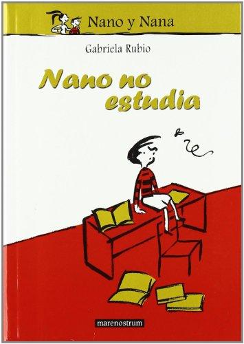 NANO NO ESTUDIA: Rubio Márquez, Gabriela