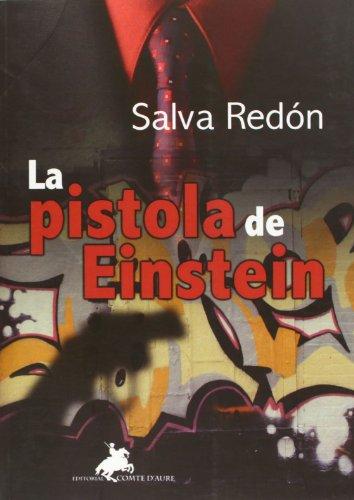 9788496393318: La Pistola De Einstein (Spanish Edition)