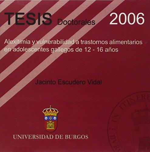 9788496394643: Alexitimia y vulnerabilidad a trastornos alimentarios en adolescentes gallegos de 12 - 16 años (Tesis)