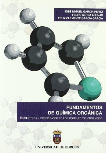 9788496394766: Fundamentos de Química Orgánica. Estructura y propiedades de los compuestos orgánicos (Manuales)