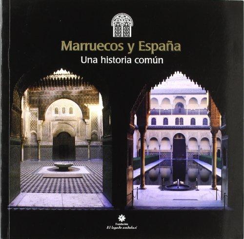 Marruecos y Espa?a : una historia com?n: Triki, Hamid