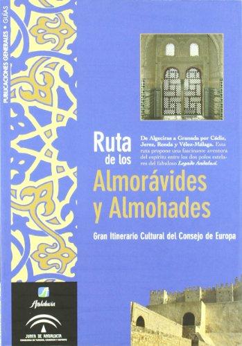 9788496395138: Ruta de los almoravides y almohades