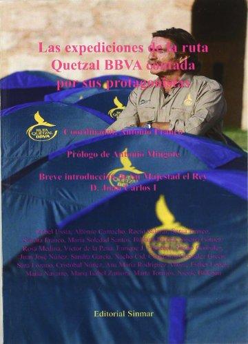 9788496405226: Las Expediciones De La Ruta Quetzal...