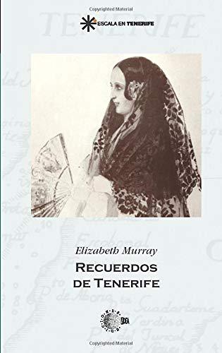9788496407459: Recuerdos De Tenerife