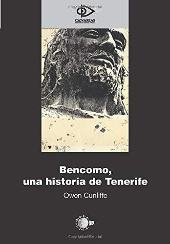 9788496407602: Bencomo, Una Historia De Tenerife (Spanish Edition)
