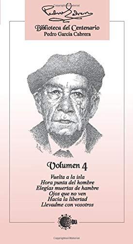 9788496407664: Biblioteca Del Centenario Pedro García Cabrera Volumen4