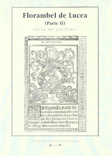 Florambel de Lucea (Parte II). Guía de lectura. - AGUILAR PERDOMO, Maria del Rosario