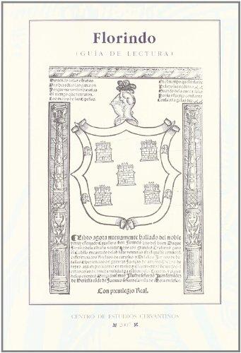 9788496408371: Florindo por Fernando basurto (Zaragoza, Pedro hardouyn, 1530). guia de lectura