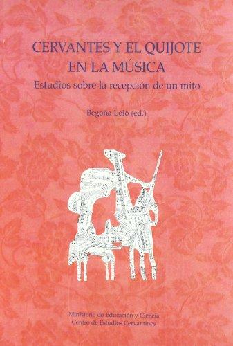 9788496408418: Cervantes y el quijote en la musica