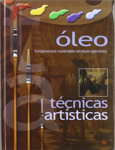 9788496410541: Oleo -tecnicas artisticas (Tecnicas Artisticas/Artistic Techniques)