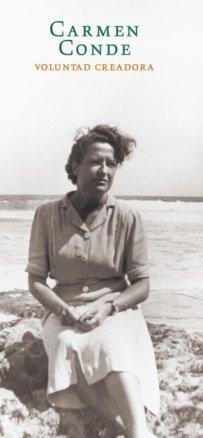 9788496411265: Carmen conde, voluntad creadora (1907-1996)