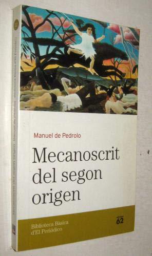 9788496414785: El Mecanoscrit Del Segon Origen