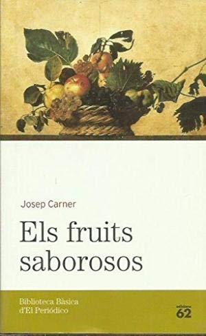 9788496414846: Els Fruits Saborosos