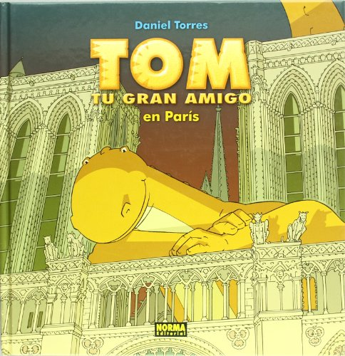 9788496415898: Tom tu gran amigo en Paris / Your Great Friend in Paris (Spanish Edition)