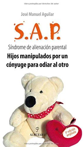 S.A.P., síndrome de alienación parental: Aguilar Cuenca, José