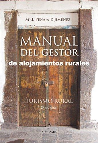9788496416154: Manual del gestor de alojamientos rurales. Turismo rural