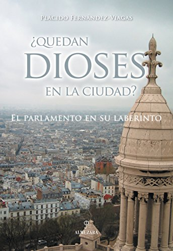 Quedan dioses en la ciudad? - Fernández-Viagas Bartolomé, Plácido