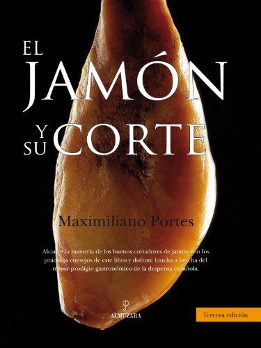 9788496416741: El Jamón y su Corte