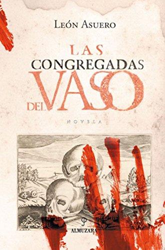 Las congregadas del Vaso: León Asuero, Miguel
